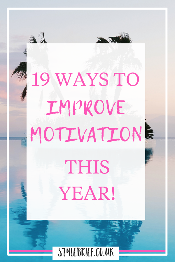 19 motivational quotes to help improve motivation, be more productive and have more energy this New Year. Which is your favourite? #stylebrief #motivationalquotes #inspirationalquotes #inspiringquotes #improvemotivation
