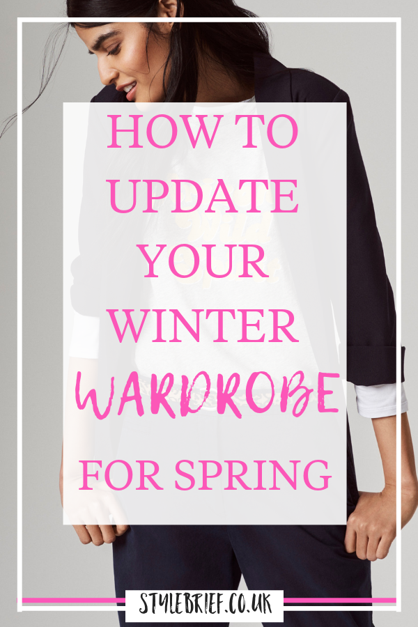 Ideas, tips and tricks on how to update your wardrobe and transition from winter to spring.  #springclothes #springseason #springfashion #wardrobedeclutter #stylebrief