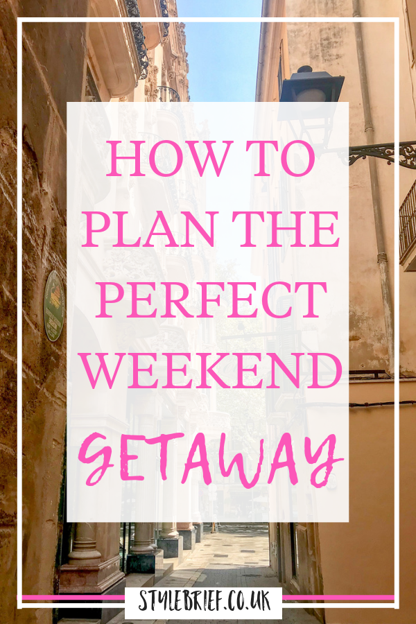 Check out these top tips for planning your perfect weekend getaway #stylebrief #weekenbreak #citybreak